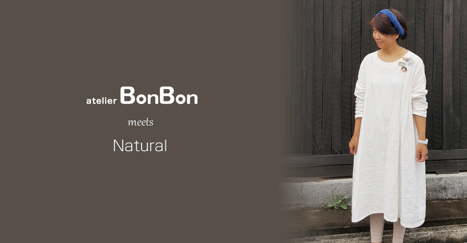 atelierBonBon meets Natural